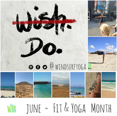 follow windsurfyoga on instragram twitter facebook @windsurfyoga; Fit&Yoga in June